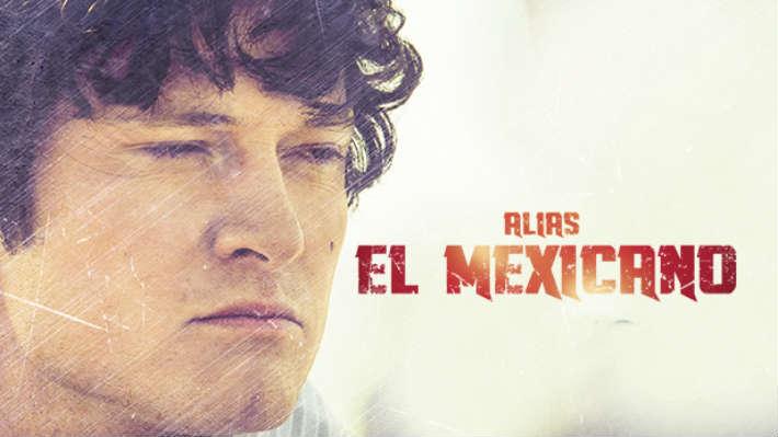 La serie Alias El Mexicano llega a los Estados Unidos por Mundo FOX