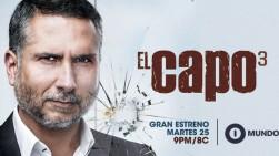 Mundo FOX confirma fecha de estreno de la serie 'El Capo 3′