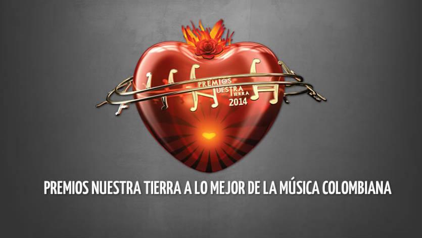 Canal RCN transmitirá Los Premios Nuestra Tierra 2014
