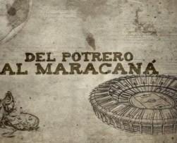 Canal Tr3ce presenta el documental 'Del Potrero al Maracaná'
