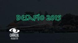 El Canal Caracol ya tendría en la mira el destino del Desafío 2015
