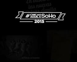 Nuevas Chicas Aguila 2015 serán elegidas por la revista SoHo