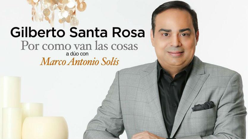 Gilberto Santa Rosa presenta 'Por cómo van las cosas'