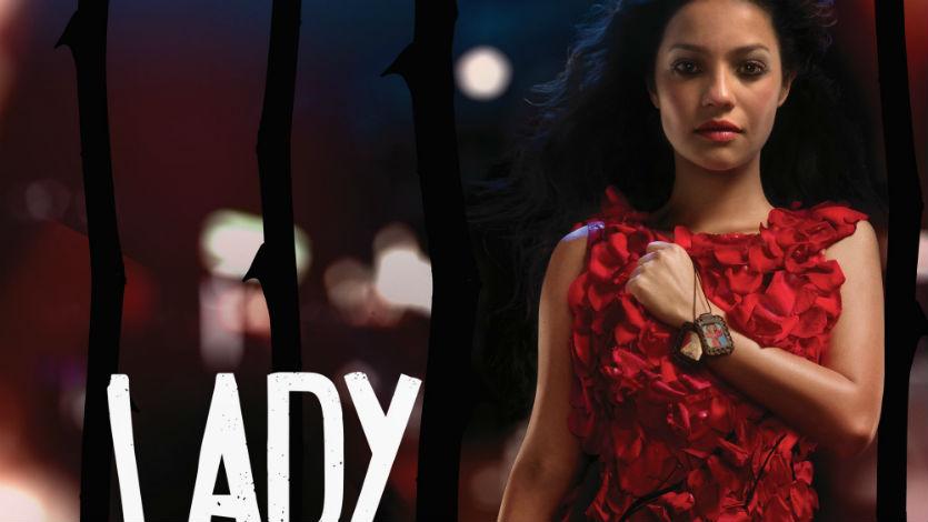 Revelan el primer adelanto de la serie Lady, La Vendedora de Rosas