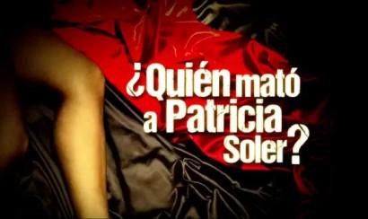 MundoFOX estrenará ¿Quién mató a Patricia Soler?