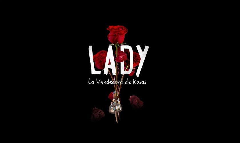 Lady, la vendedora de rosas del Canal RCN llega a Netflix