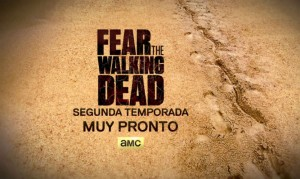 Video: Avance segunda temporada Fear The Walking Dead