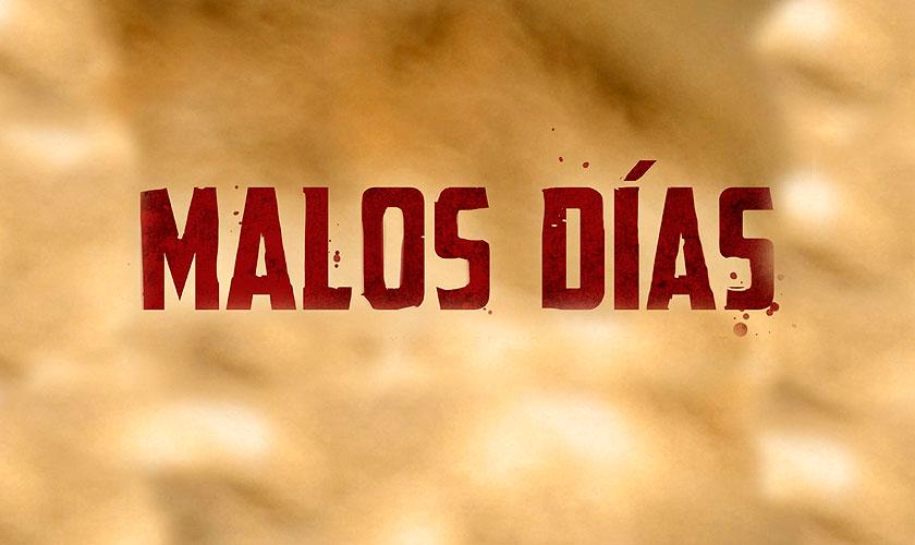 Trailer película colombiana Malos Días