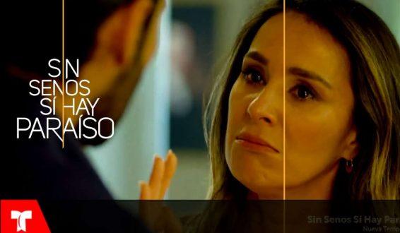 Telemundo revela avance exclusivo de 'Sin senos sí hay paraíso 2'
