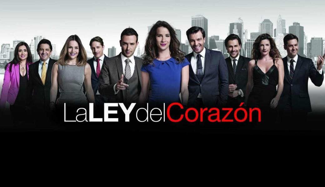 Televisa prepara versión mexicana de La ley del Corazón