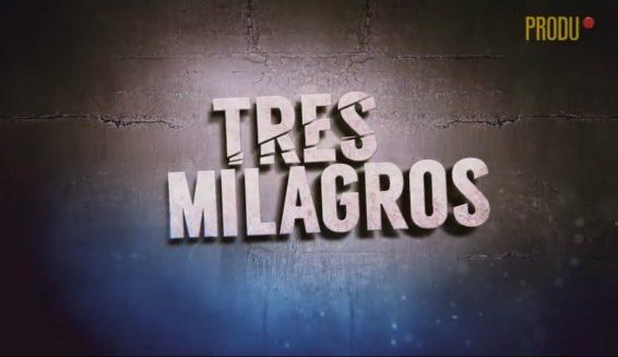 Tv azteca revela trailer de la versión mexicana de 'Tres Milagros'