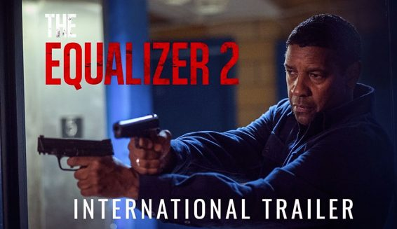 Sony Pictures revela trailer de 'El Justiciero 2' con Denzel Washington