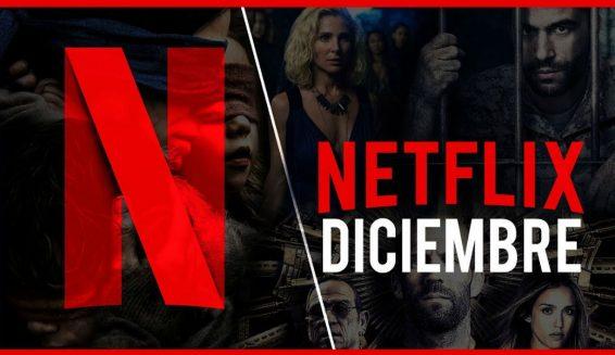Estas son las series y películas que llegan a Netflix en Diciembre